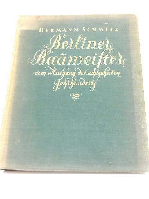 Berliner Baumeister By Hermann Schmitz