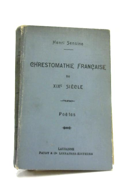 Chrestomathie Fran By Henri Sensine