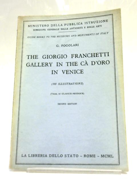 The Giorgio Franchetti Gallery in the Ca D'oro in Venice By G. Fogolari