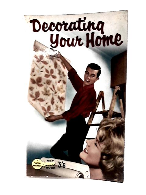 Decorating your Home By A. T. Collins