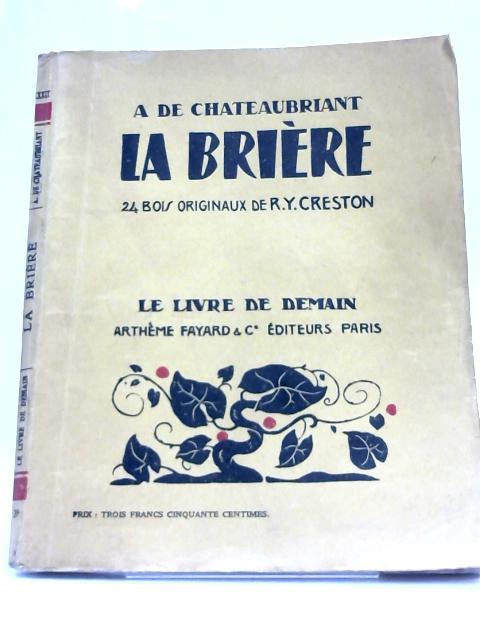 La Briere By A De Chateaubriant