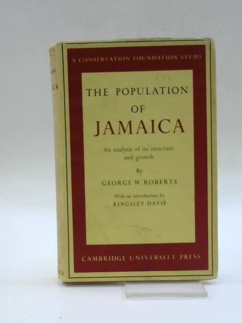 The Population of Jamaica By George W. Roberts