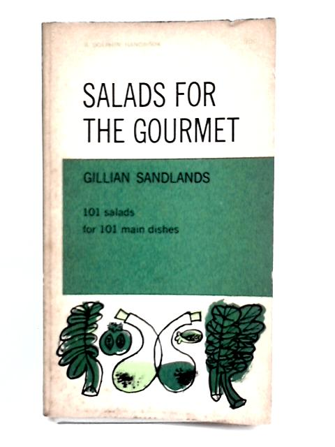 Salads for the gourmet By Sandlands, Gillian