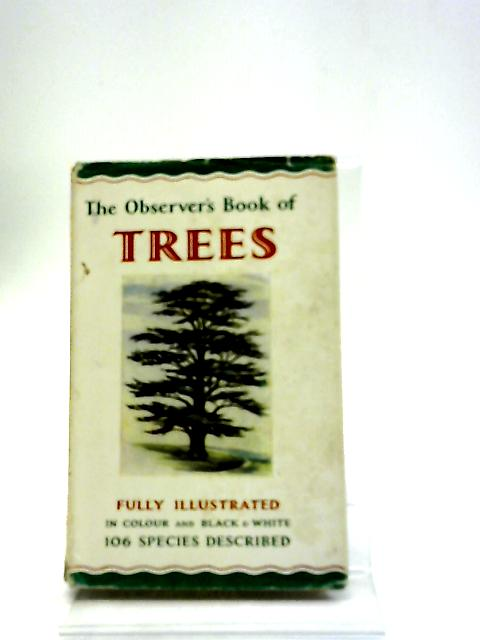 The Observers Book Of Trees by W.J. Stokoe