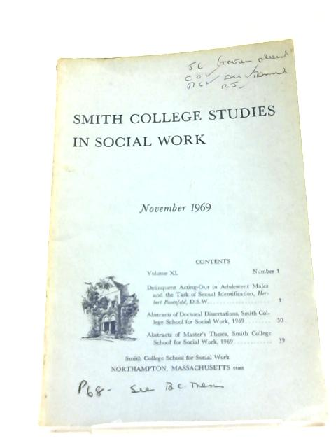 Smith College Studies in Social Work Nov 1969 By Herbert M Rosenfeld