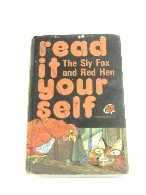 Sly Fox and Red Hen by Fran Hunia