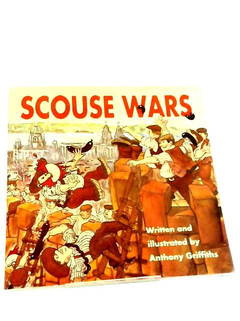 Scouse Wars by Anthony Griffiths