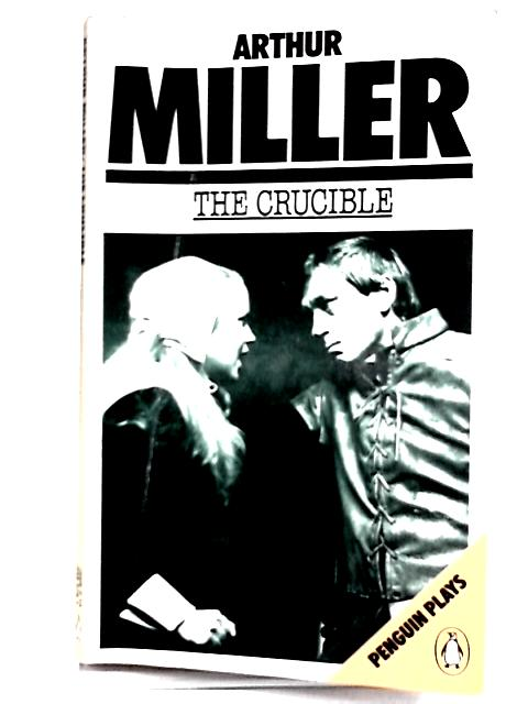 The Crucible by Arther Miller