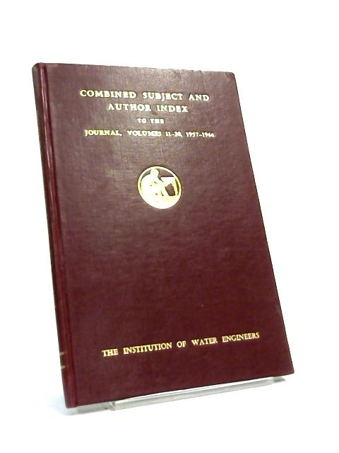 The Institution of Water Engineers Volumes 11-20 by B J Dangerfield