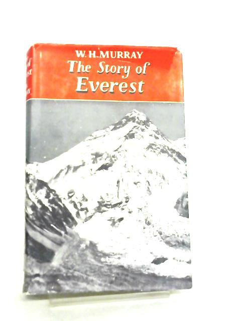 The Story of Everest by W. H. Murray