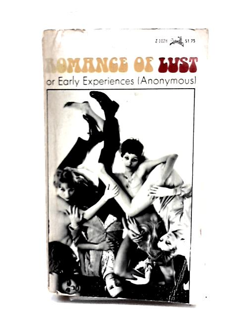 Romance of Lust or Early Experiences By Anon