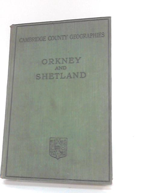 Orkney and Shetland by Moodie Heddle, J G F and Mainland, T