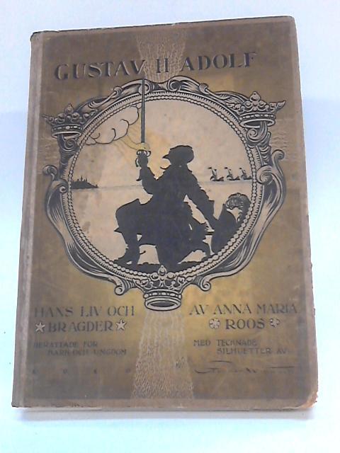Gustav II Adolf by Anna Maria Roos