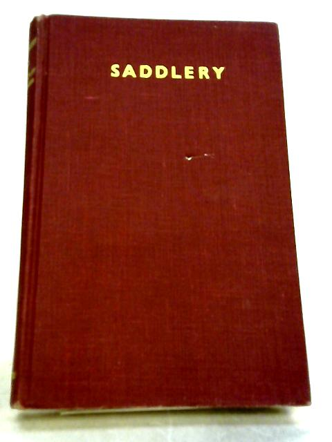 Saddlery: Modern equipment for horse and stable by Hartley Edwards, Elwyn