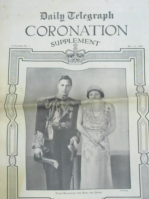 Daily Telegraph Coronation Supplement 11th May 1937 by Various