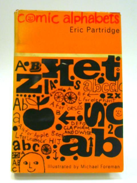 Comic Alphabet by Eric Partridge