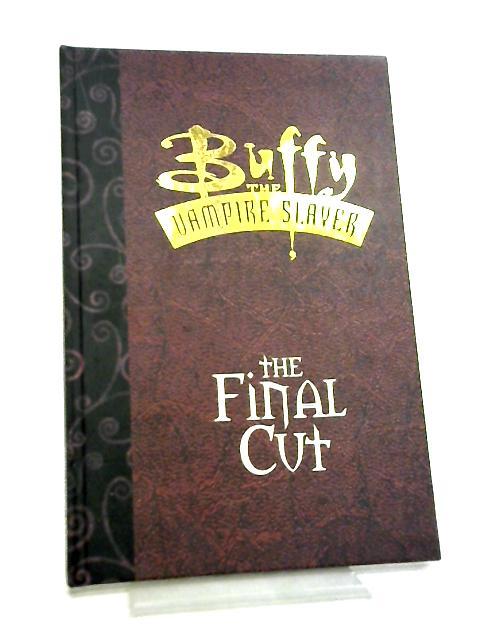 Buffy the Vampire Slayer the Final Cut by Andi Watson