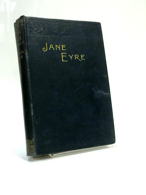 Jane Eyre: An Autobiography by Charlotte Bronte