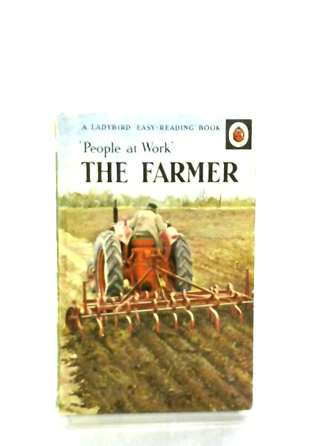 The Farmer, People At Work by I. & J. Havenhand
