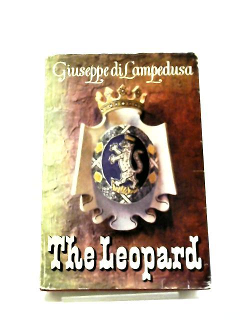 The Leopard by Giuseppe T. Di Lampedusa