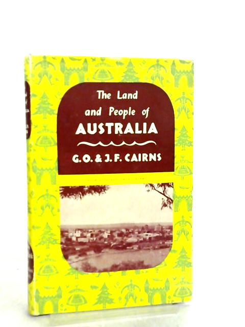 Australia (Lands and Peoples Series) By G. O. & J. F. Cairns