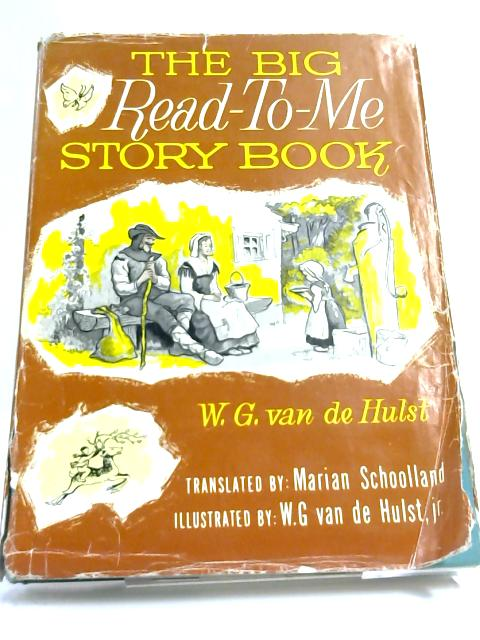 The Big Read-to-Me Story Book by W. G. van de Hulst
