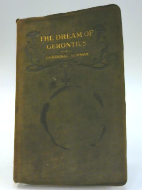 The Dream of Gerontius. by John Henry Newman