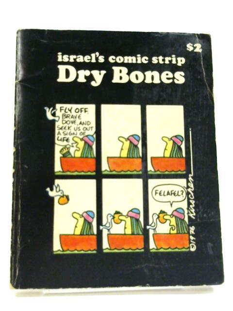 Israel's Comic Strip Dry Bones By Ya'akov Kirschen