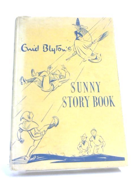 Enid Blyton's Sunny Story Book by Enid Blyton