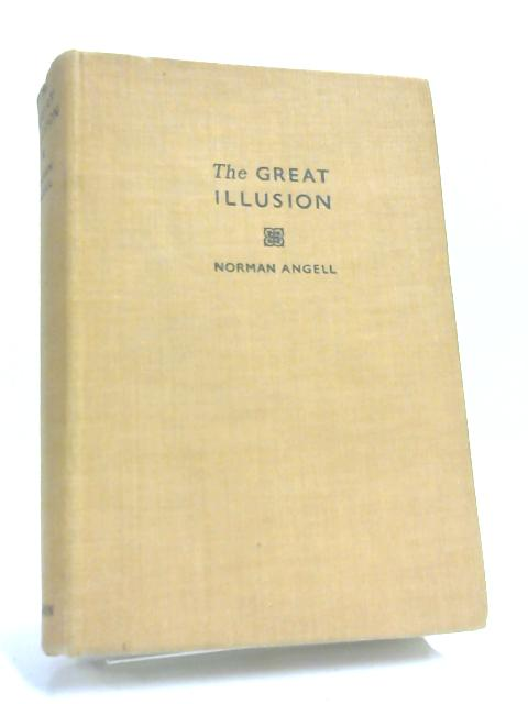 Great Illusion by Norman Angell