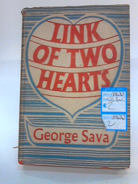 Link of Two Hearts by Sava, George