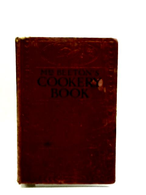 Mrs. Beeton's cookery book by Beeton, I