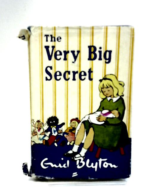 The Very Big Secret by Enid Blyton