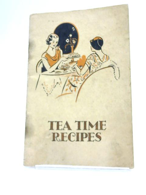 Tea Time Recipes by Anon