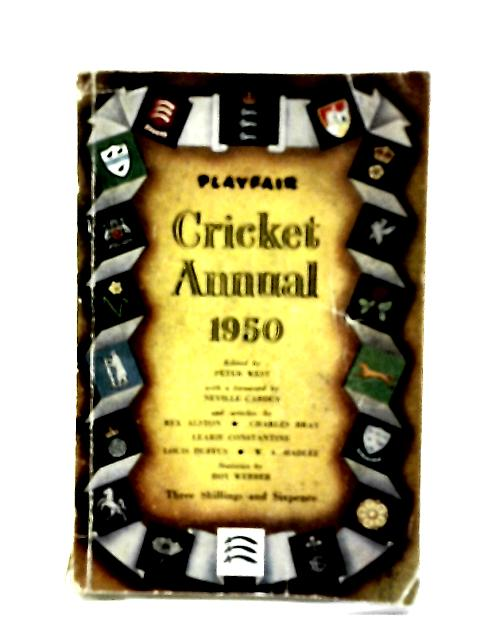 Playfair Cricket Annual 1950 by Peter West (ed.)
