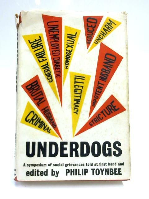 Underdogs by Ed. Toynbee