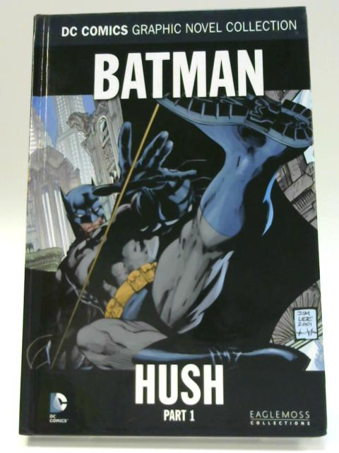 Batman Noir: Hush Part 1 by Jeph Loeb