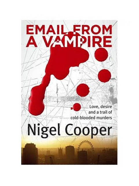 Email From A Vampire by Cooper, Nigel