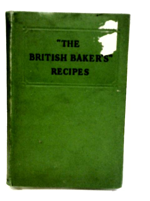 the british baker's' recipes by Various