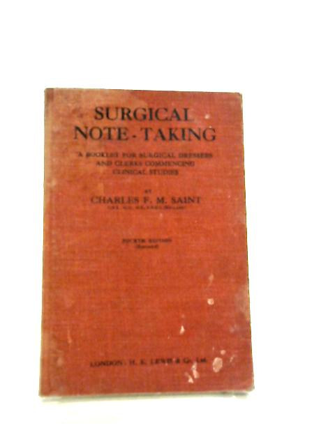 Surgical Note-Taking by Charles F. M. Saint