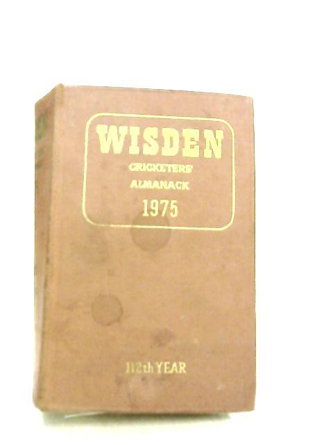 Wisden Cricketers Almanack 1975 112th edition by Norman Preston