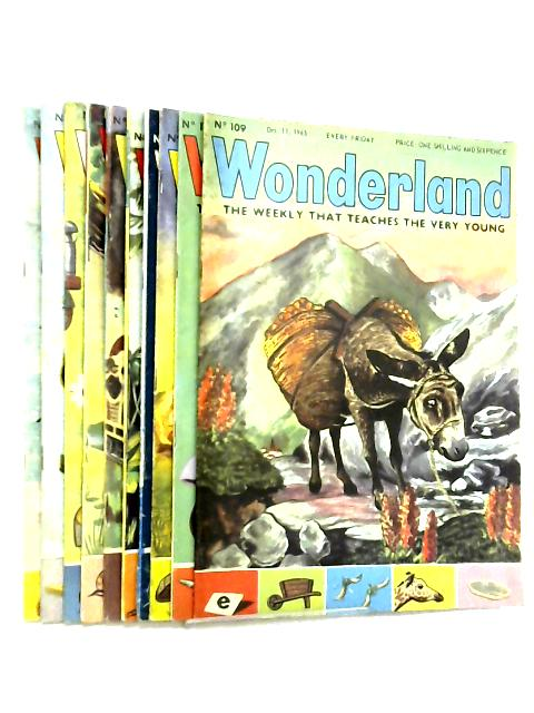 Wonderland, The Weekly that Teaches the Very Young, No. 109 - 118, October 11 - December 13 1963 By Various