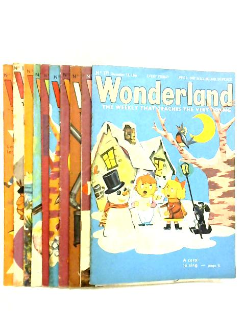 Wonderland, The Weekly that Teaches the Very Young, No. 171 - 180, December 18 1964 - February 19 1965 By Various
