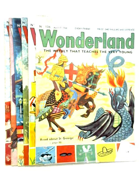 Wonderland, The Weekly that Teaches the Very Young, No. 136 - 141, April 17 - May 22 1964 By Various
