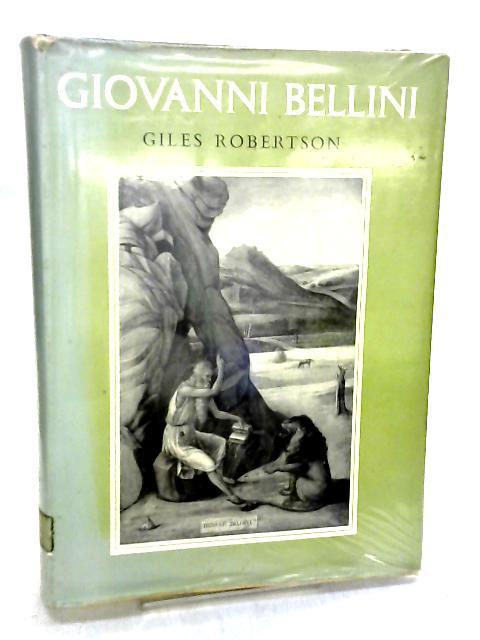 Giovanni Bellini by Giles Robertson