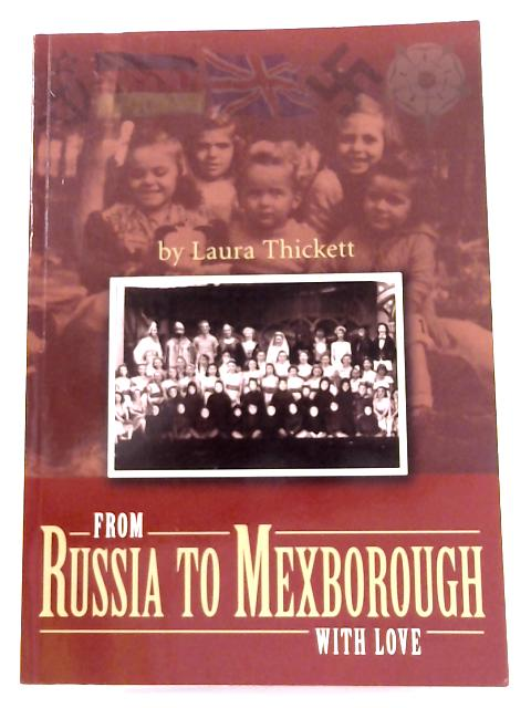 From Russia to Mexborough by Laura Thickett