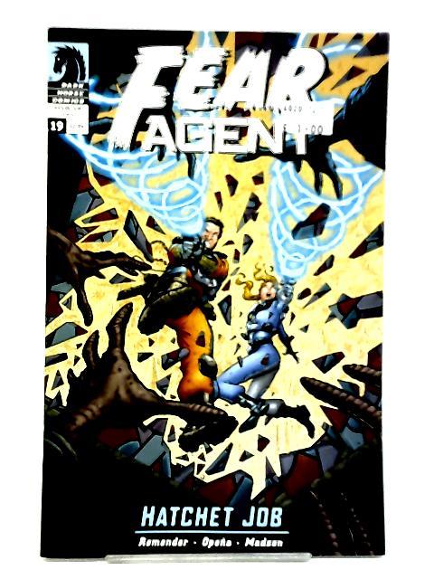 Fear Agent #19 - Hatchet Job by Rick Remender et al