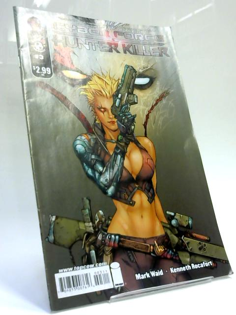 Cyberforce Hunter - Killer, Issue 3, November 2009 By Mark Waid