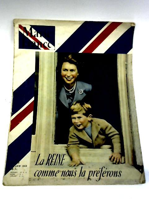 Marie france: No 443, Juin 1953 (La Reine comme nous la preferons) By Anon