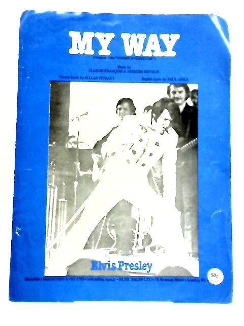 My Way recorded by Elvis Presley by Francois & Revaux
